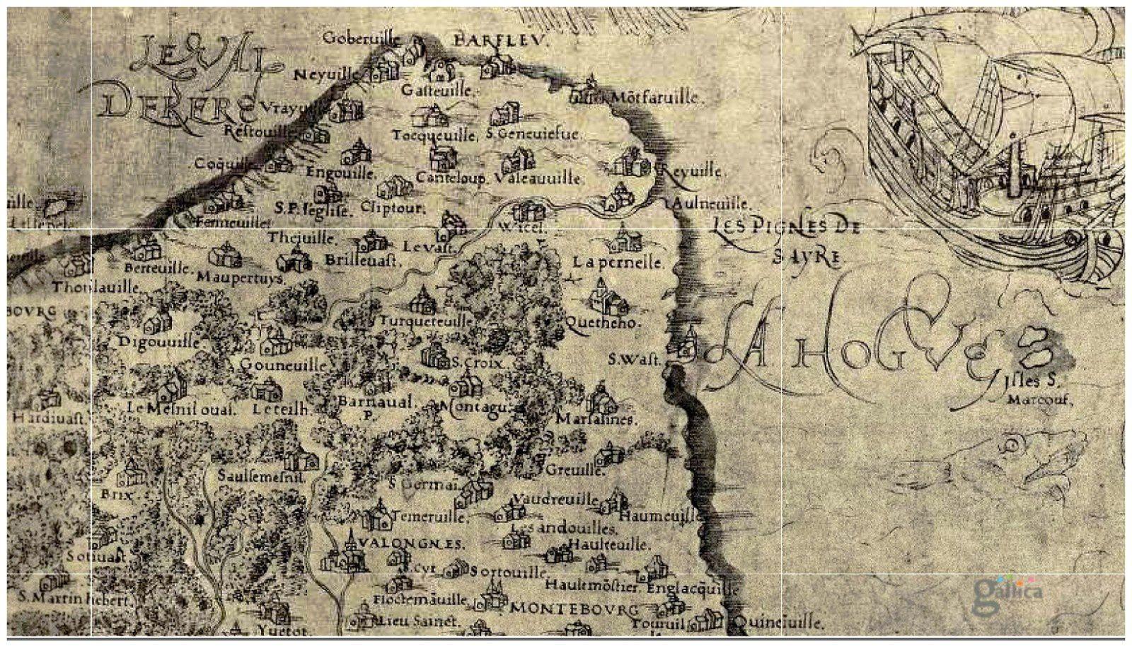 Le Val de Saire, Carte de 1545 Source Gallica, BNF section cartes