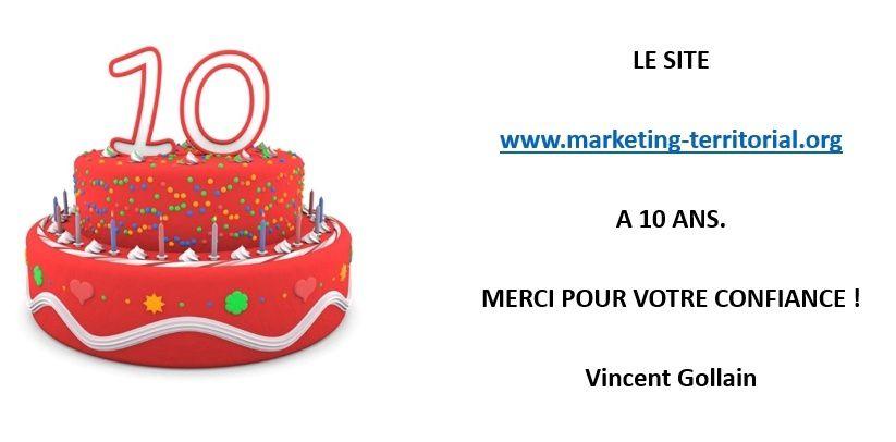 2007 - 2017, le site www.marketing-territorial.org vient de fêter ses 10 ans