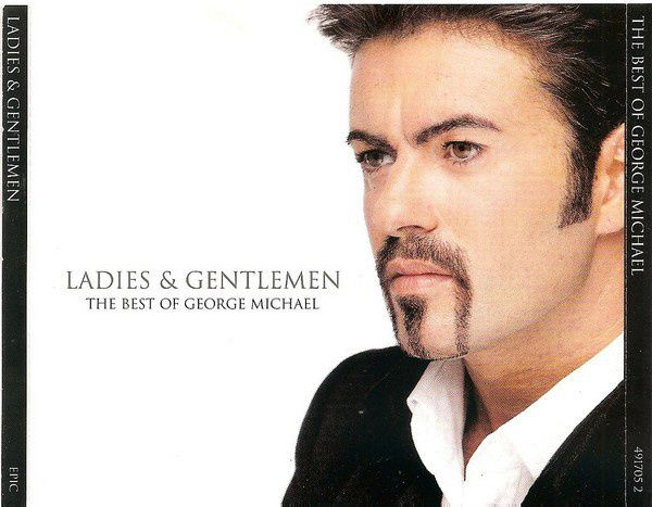 GEORGE MICHAEL - LADIES & GENTLEMEN - THE BEST OF GEORGE MICHAEL !!