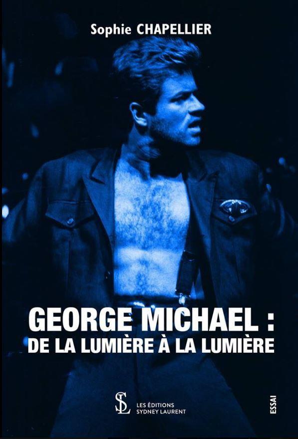 GEORGE MICHAEL DE LA LUMIERE A LA LUMIERE !!