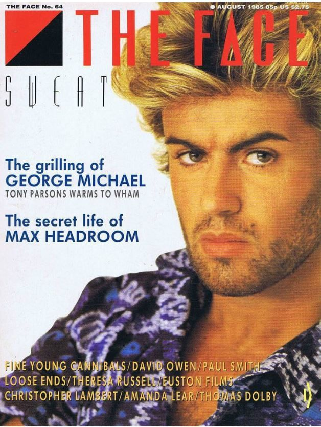GEORGE MICHAEL - ENTRETIEN PAR TONY PARSONS DANS THE FACE 1985 !!