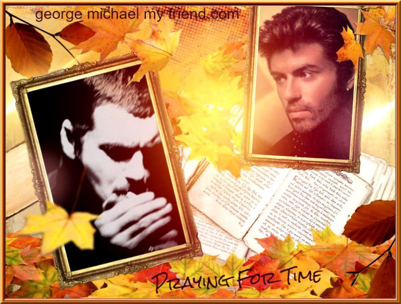 GEORGE MICHAEL - POUR CE MOIS SPECIAL CE SERA PRAYING FOR TIME POUR HARMONY !!