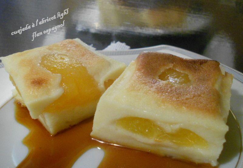 cuajada à l'abricots ultra light ( flan espagnol)