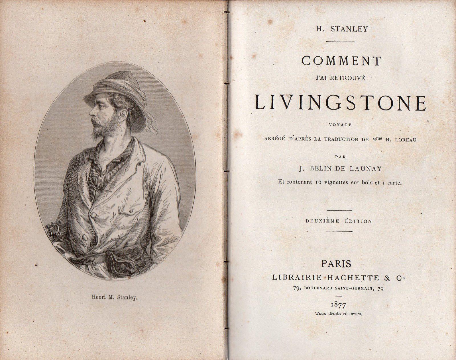 Je possède un excellent livre une édition datant de 1877 )  écrit par l'explorateur Henri M Stanley ( exporateur et aussi en quelque sorte sociologue ) intitulé Comment j'ai retrouve  Lingstone ) . En voici deux images .