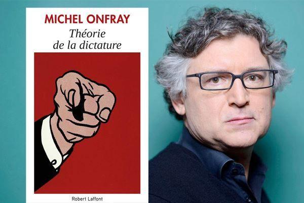 Face à la dictature hypocrite qui monte, Onfray appelle aux armes.
