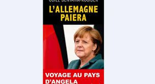 Une illusion macronienne: «l'Allemagne paiera»! (selon Renaud Girard)