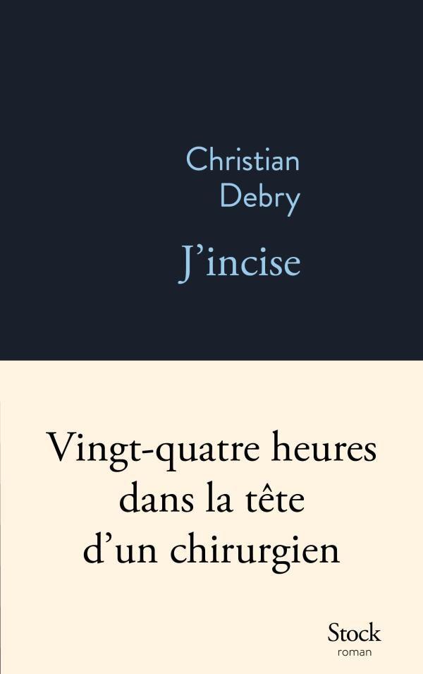 j'incise-christian-debry-livre