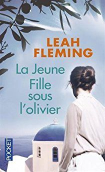 la jeune fille sous l'olivier - Leah Fleming