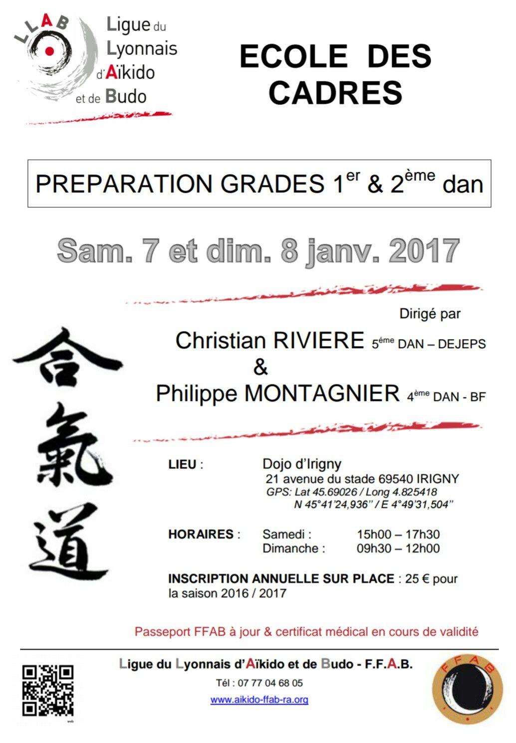 École des Cadres, préparation grades  1er et 2ème Dan samedi 7 et dimanche 8 janvier  2017 dirigé par Christian Rivière 5ème Dan et Philippe Montagnier 4ème Dan à Irigny 69540.