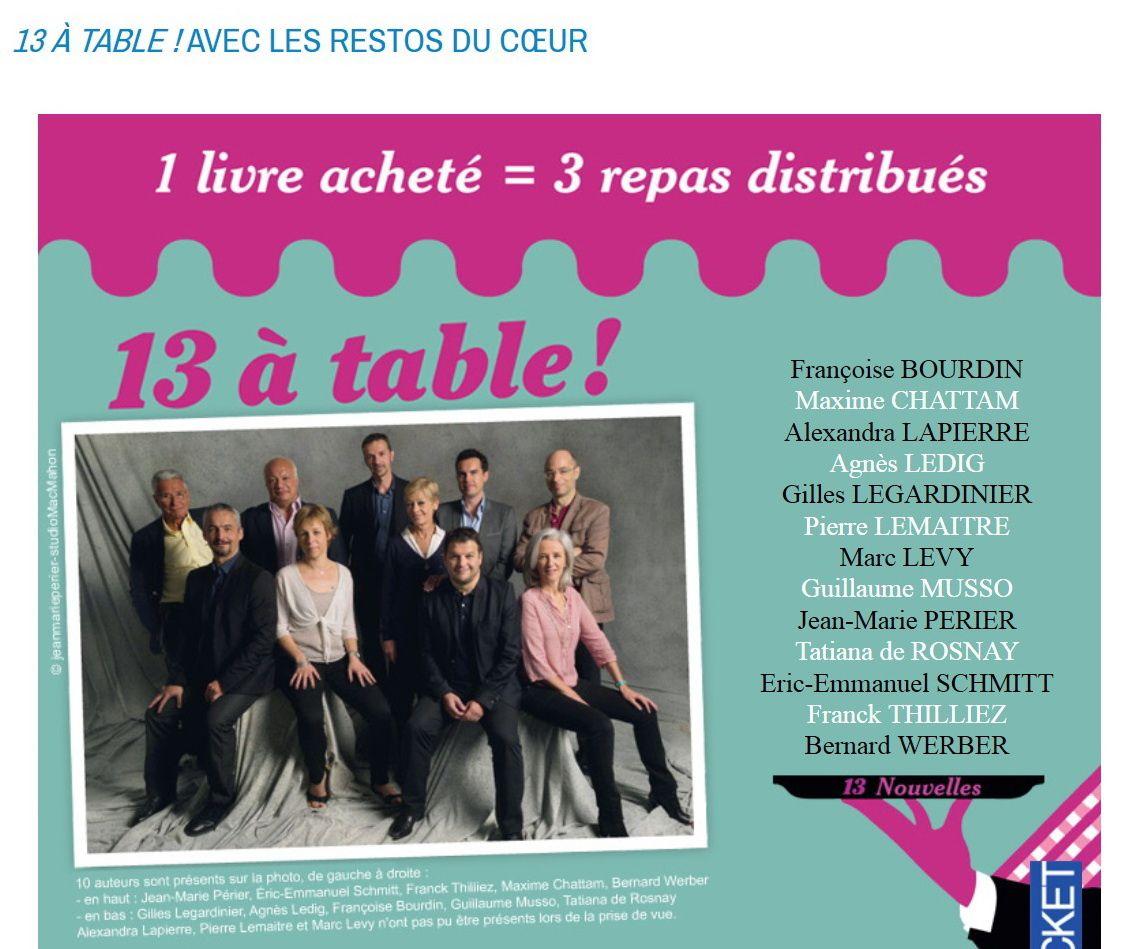 13 à table, 13 nouvelles captivantes, 3 repas pour les Restos du Cœur