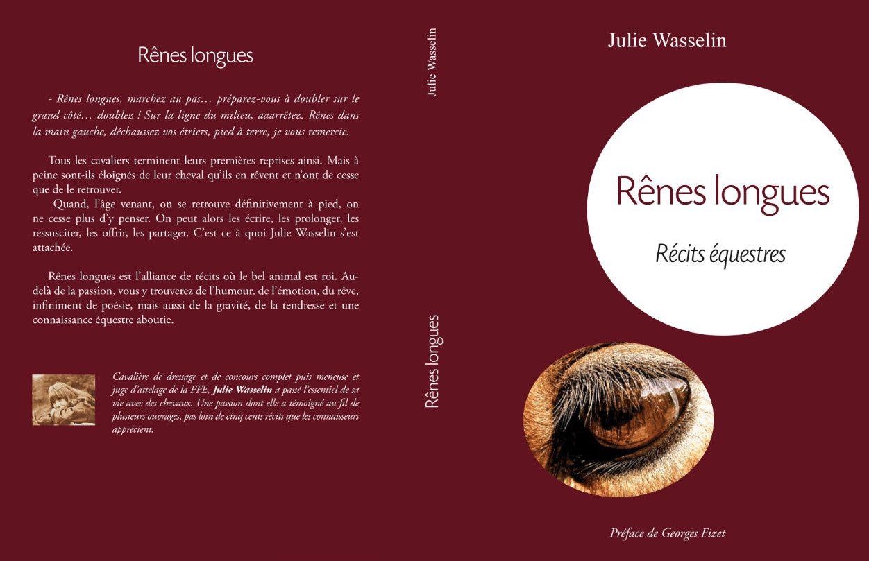 """"""" Rênes longues """" de Julie Wasselin"""