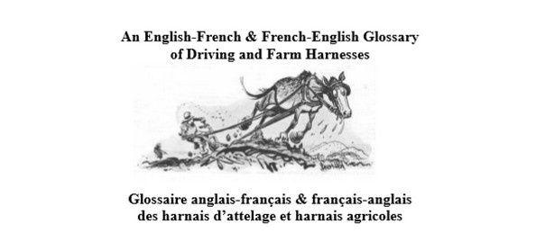 Glossaire  Français/Anglais harnais d'attelage et agricole