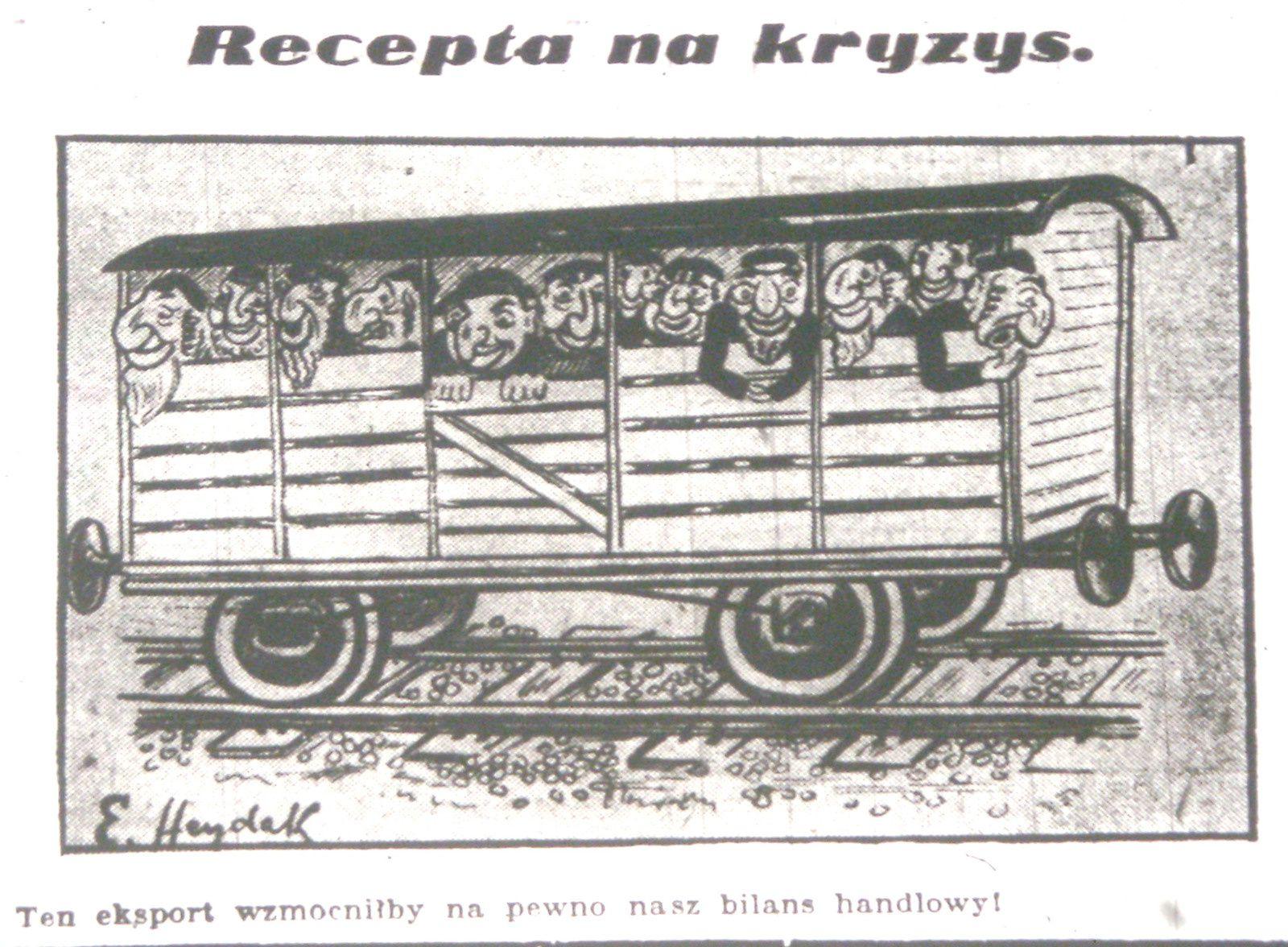 """Edmund Heydak, """"Une recette pour la crise"""" (1937). """"Cette exportation va certainement renforcer notre balance commerciale"""""""