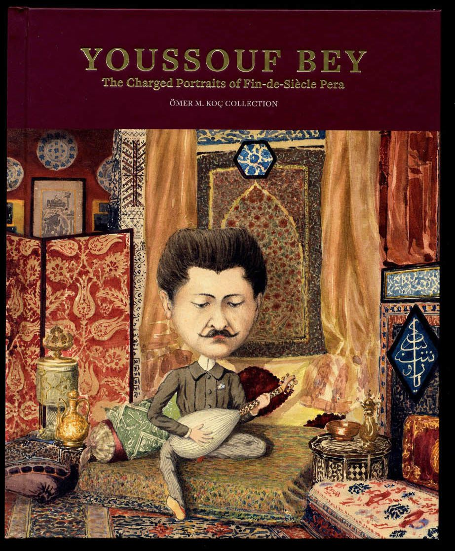 Youssouf Bey, the charged portraits of fin de siècle Pera, le catalogue
