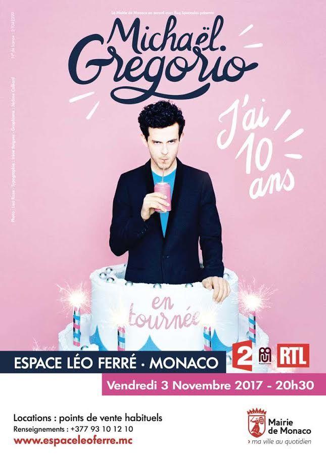 Vendredi 3 novembre 2017 à 20h30 à l'Espace Léo Ferré: Michaël Gregorio – « J'ai 10 ans »