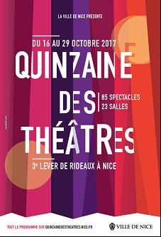 NICE: La Quinzaine Des Théâtres - Du 16 au 29 octobre 2017