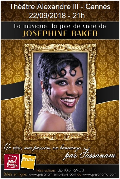 HOMMAGE A' JOSEPHINE BAKER : THEATRE ALEXANDRE A' CANNES