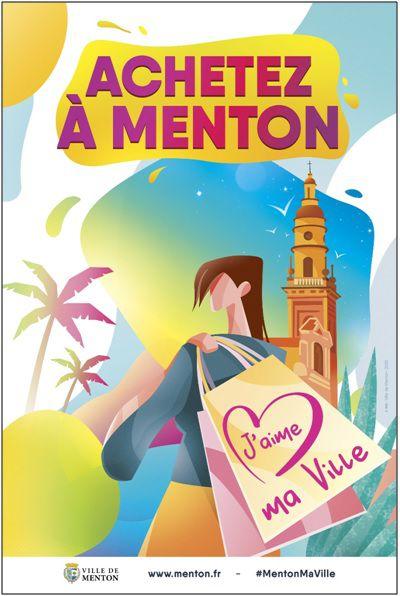 LA VILLE DE MENTON SOUTIENT SES COMMERCANTS: « J'AIME MA VILLE, J'AIME MES COMMERÇANTS, J'ACHETE A MENTON ! »