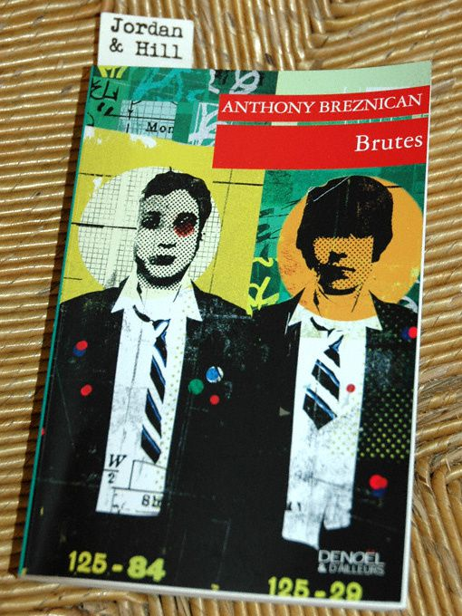 Brutes [Brutal youth] - Anthony Breznican