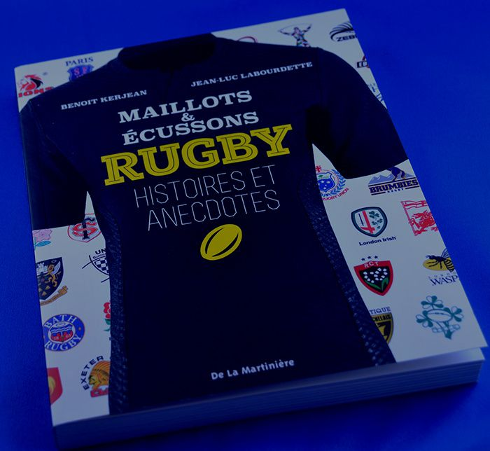 Maillots & Ecussons Rugby Histoires et Anectodes