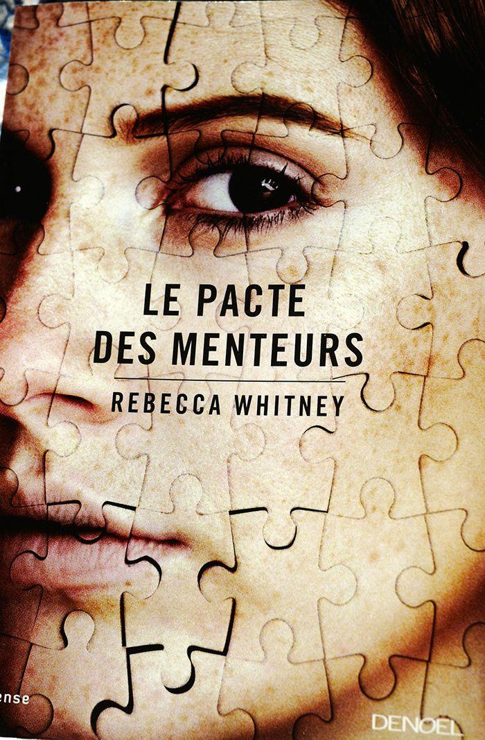Rebecca Whitney  Le Pacte des menteurs [The Liar's Chair]
