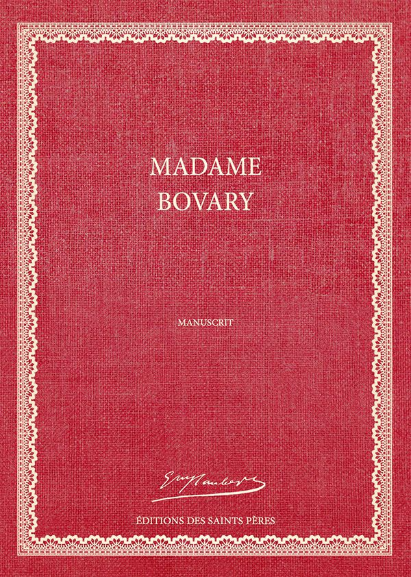 Manuscrit Original de Madame Bovary