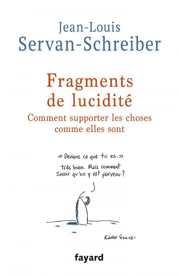 Fragments de lucidité - Jean-Louis Servan-Schreiber