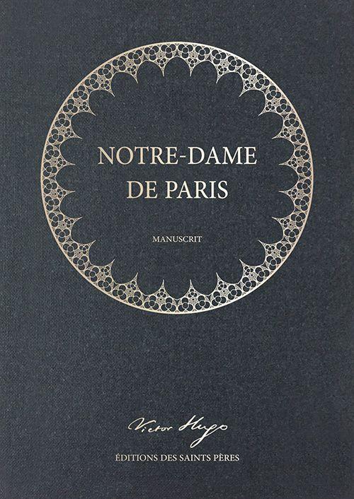 manuscrit original notre dame de paris victor hugo