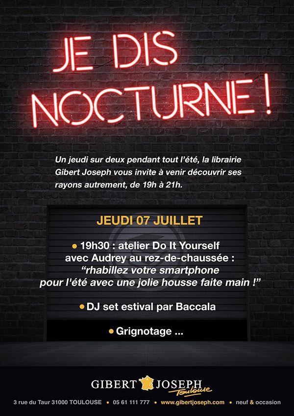 Nocturne du 7 juillet à la librairie Gibert Toulouse