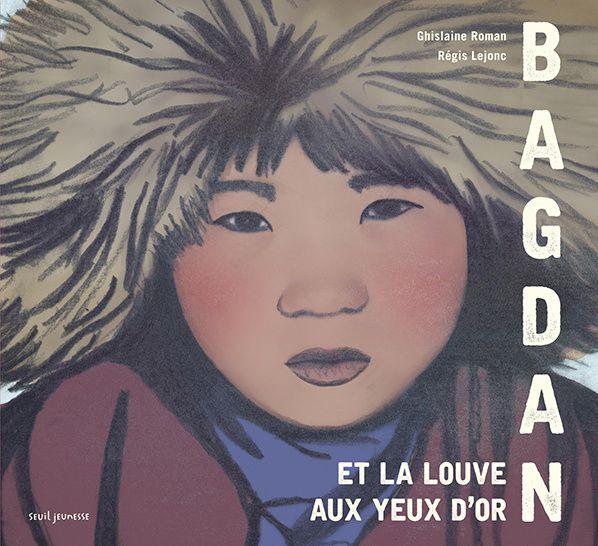 Bagdan et la louve aux yeux d'or