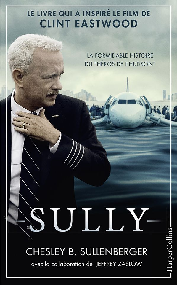 Sully Chesley B. Sullenberger Harper Collins