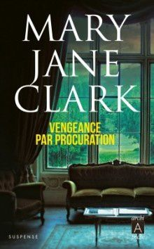 vengeance par procuration mary jane clark