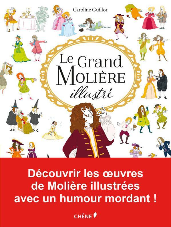 Les oeuvres de Molière illustrées arrivent au Chêne !