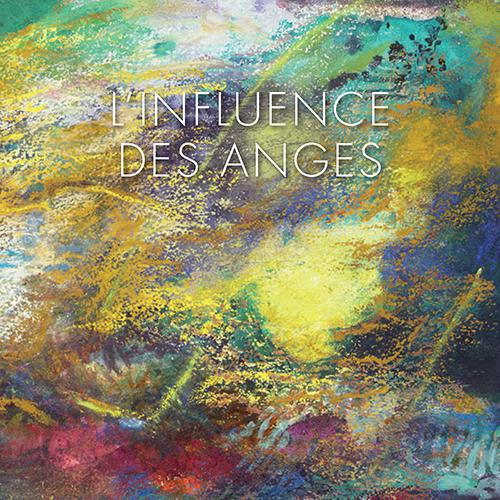 L'Influence des Anges exposition Sylvie Sarrazin les 5 et 6 avril
