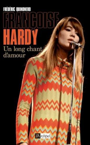 françoise hardy un long chant d'amour