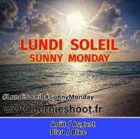lundi soleil evenement blog photographie bleu