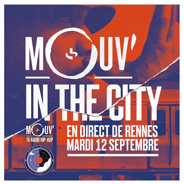 Mouv' In The City en direct de Rennes les 12 et 15 septembre