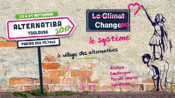 Alternatiba Toulouse Village des alternatives (au système) 23/24 sept 2017 - Prairie des filtres