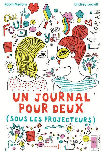 Un Journal pour deux Sous les projecteurs