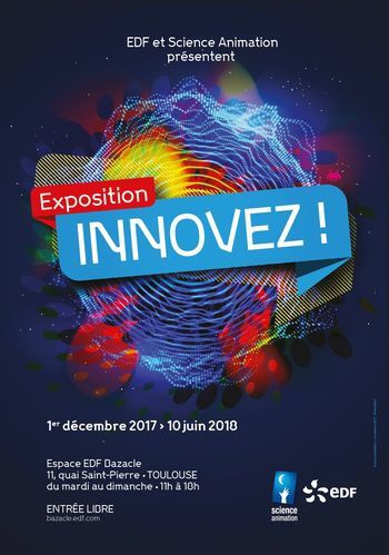 exposition innovez edf bazacle toulouse