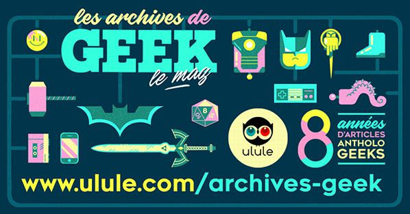 couv archives geek le mag