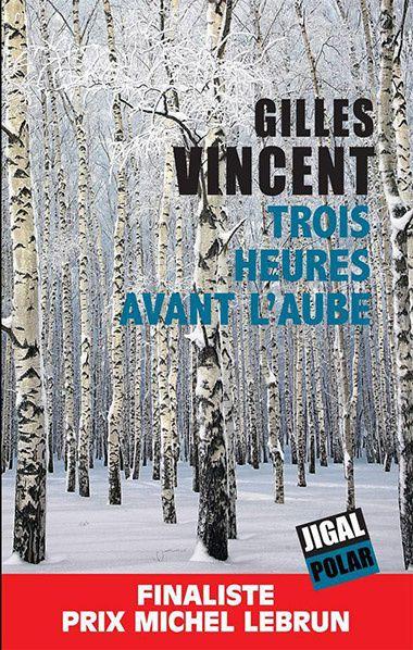 couverture trois heures avant aube editions jigal polar