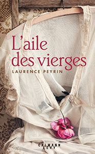 Aile des vierges laurence peyrin