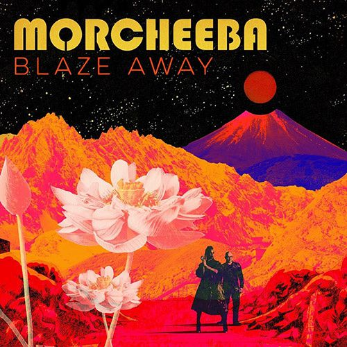 morcheeba blaze away