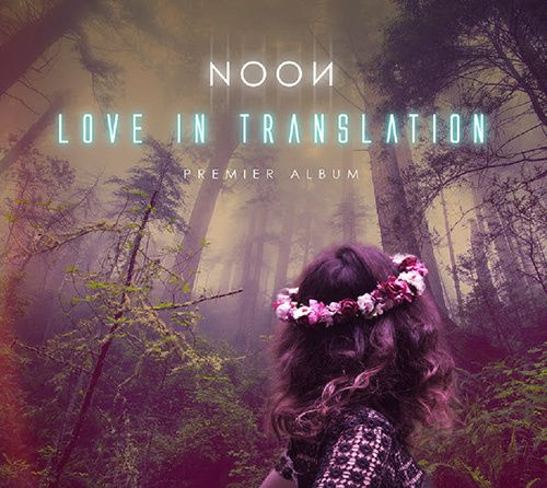 noon album love in translation