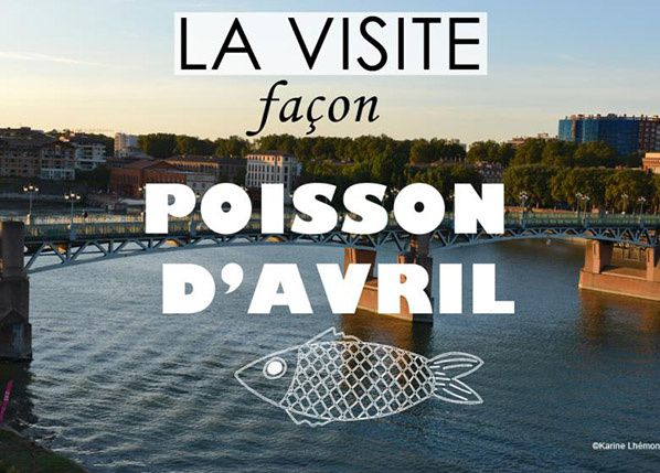 visite poisson avril toulouse