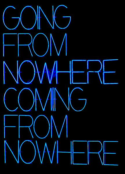going coming nowhere