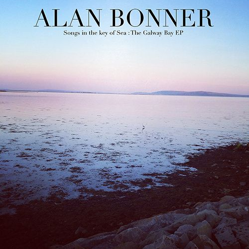 Songs In The Key of Sea - The Galway Bay ep cover alan bonner