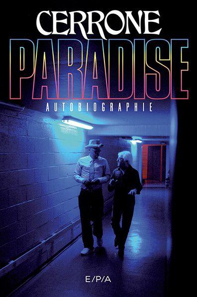 paradise cerrone autobiographie