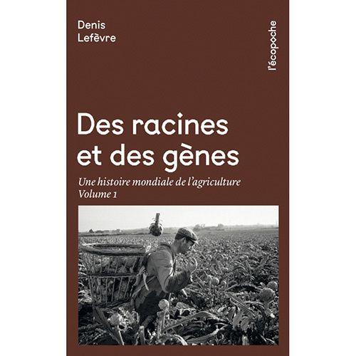 couverture des-racines-et-des-gènes-tome-i